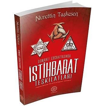 Osmanlý Coðrafyasýnda Ýstihbarat Teþkilatlarý