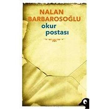 Okur Postasý - Nalan Barbarosoðlu - Alakarga Sanat Yayýnlarý