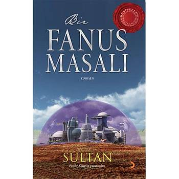 Bir Fanus Masalý - Sultan - Cinius Yayýnlarý