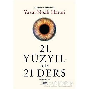 21. Yüzyýl Ýçin 21 Ders - Yuval Noah Harari - Kolektif Kitap