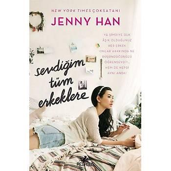 Sevdiðim Tüm Erkeklere - Jenny Han