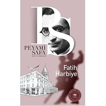Fatih Harbiye - Peyami Safa - Ötüken Neþriyat