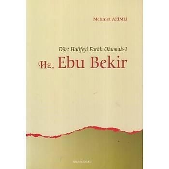 Hz. Ebu Bekir-Mehmet Azimli - Ankara Okulu Yayýnlarý