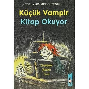 Küçük Vampir Kitap Okuyor 9 - Angela Sommer-Bodenburg - Say Çocuk