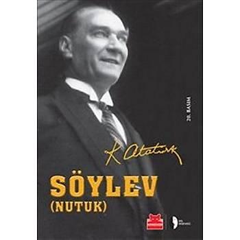 Söylev - Nutuk - Mustafa Kemal Atatürk - Kýrmýzý Kedi