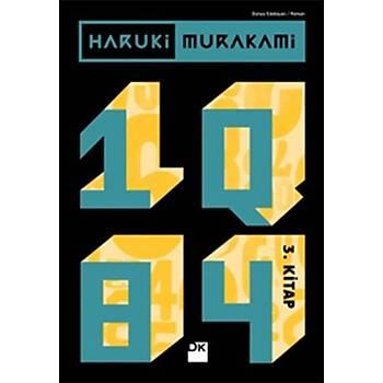 1Q84 - 3. Kitap - Haruki Murakami - Doðan Kitap