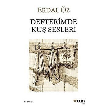 Defterimde Kuþ Sesleri - Erdal Öz - Can Yayýnlarý