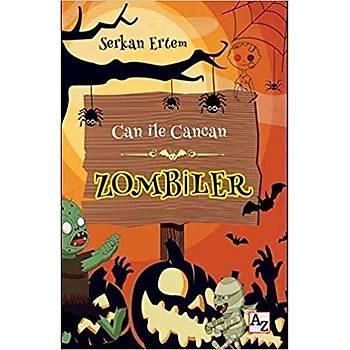 Zombiler - Can ile Cancan - Serkan Ertem - Az Kitap