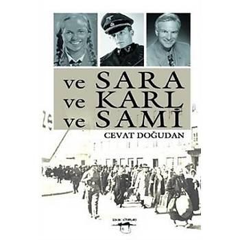 Ve Sara ve Karl ve Sami - Cevat Doðudan- Sokak Kitaplarý Yayýnlarý