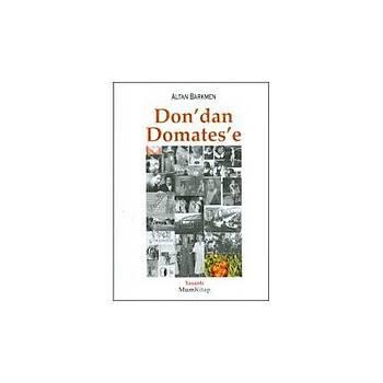 Mum Kitap - Don'dan Domates'e -Altan Barkmen