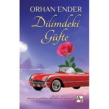 Dilimdeki Güfte - Orhan Ender - Az Kitap