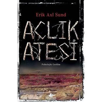Açlýk Ateþi - Karga Kýz 2 - Erik Axl Sund - Pegasus Yayýnlarý