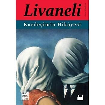 Kardeþimin Hikayesi (Karton Kapak) - Zülfü Livaneli