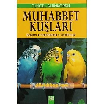 Muhabbet Kuþlarý - Tuncel Altýnköprü - Özgür Yayýnlarý