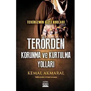 Terörizmin Gizli Kodlarý: Terörden Korunma ve Kurtulma Yollarý