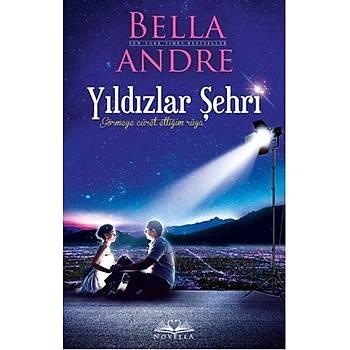 Yýldýzlar Þehri - Bella Andre - Novella