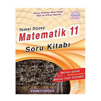 11.Sýnýf Temel Düzey Matematik Soru Kitabý Palme Yayýnlarý