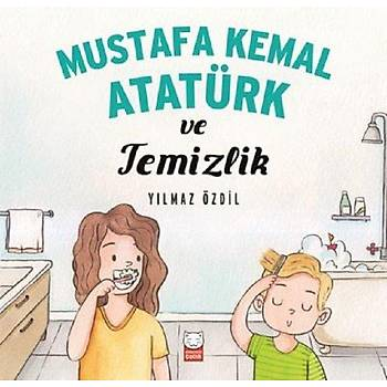 Mustafa Kemal Atatürk ve Temizlik - Yýlmaz Özdil - Kýrmýzý Kedi