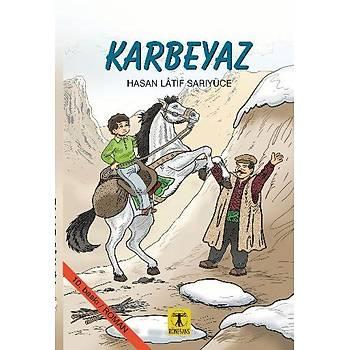 Karbeyaz - Hasan Latif Sarýyüce - Rönesans Yayýnlarý