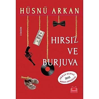 Hýrsýz ve Burjuva - Hüsnü Arkan - Kýrmýzý Kedi