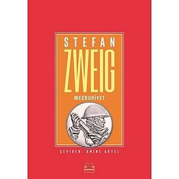 Mecburiyet - Stefan Zweig - Kýrmýzý Kedi Yayýnevi