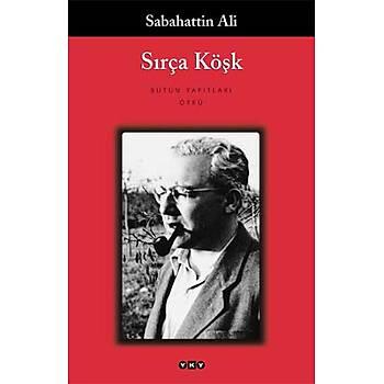 Sýrça Köþk - Sabahattin Ali - Yapý Kredi Yayýnlarý