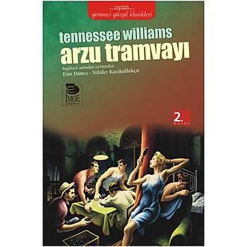 Arzu Tramvayý - Tennessee Williams - Ýmge Kitabevi Yayýnlarý