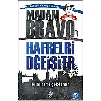 Madam Bravo - Hafrelri Dðeiþitr - Bilal Sami Gökdemir - Panama Yayýncýlýk