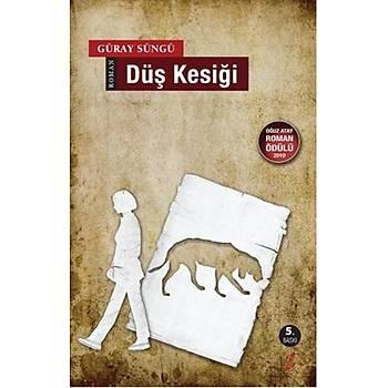 Düþ Kesiði -Güray Süngü -Okur Kitaplýðý