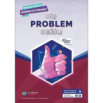 Hiç Problem Deðil Problemleri Anlamak ve Çözebilmek Ýçin