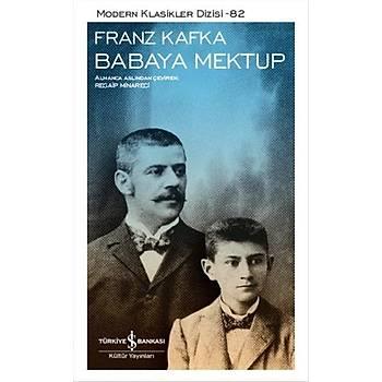 Babaya Mektup - Franz Kafka - Ýþ Bankasý Kültür Yayýnlarý