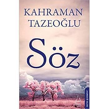 Söz- Destek Yayýnlarý-Kahraman Tazeoðlu