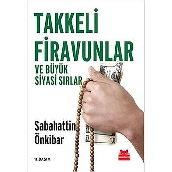 Takkeli Firavunlar - Sabahattin Önkibar - Kýrmýzý Kedi