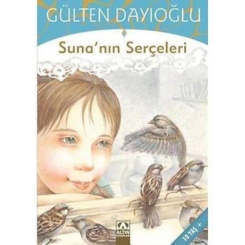 Sunanýn Serçeleri - Gülten Dayýoðlu
