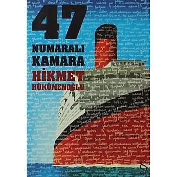 47 Numaralý Kamara - Hikmet Hükümenoðlu - Everest Yayýnlarý