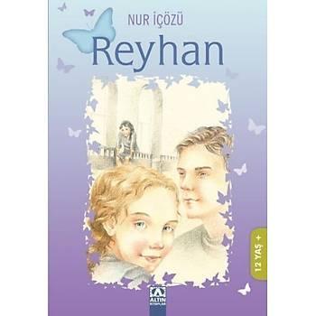 Reyhan - Nur Ýçözü - Altýn Kitaplar Yayýnevi