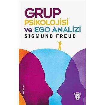 Grup Psikolojisi ve Ego Analizi - Sigmund Freud - Dorlion Yayýnevi
