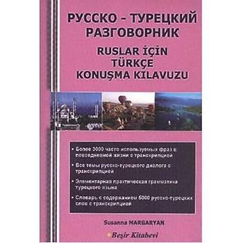 Ruslar için Türkçe Konuþma Kýlavuzu - Susanna Margaryan - Beþir Kitabevi