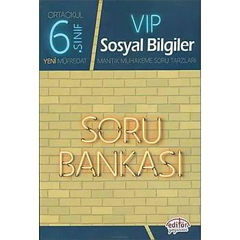 Editör 6.Sýnýf VIP Sosyal Bilgiler Soru Bankasý (2019 Müfredat)