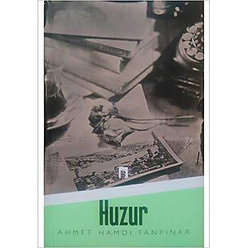 Huzur - Ahmet Hamdi Tanpýnar - Dergah Yayýnlarý