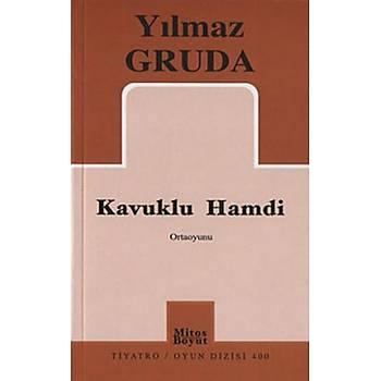 Kavuklu Hamdi - Yýlmaz Gruda - Mitos Boyut Yayýnlarý