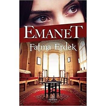 Emanet - Fatma Erdek - Ephesus Yayýnlarý