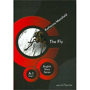 The Fly - Katherine Mansfield (Stage-1) Karnaval Kitap