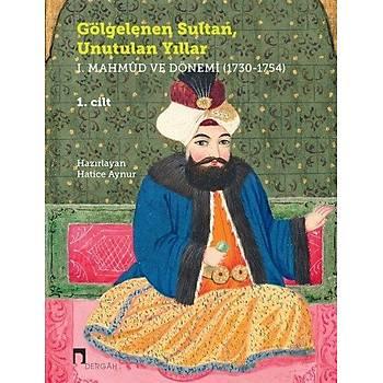 Gölgelenen Sultan Unutulan Yýllar (2 Cilt Takým) - Hatice Aynur - Dergah Yayýnlarý