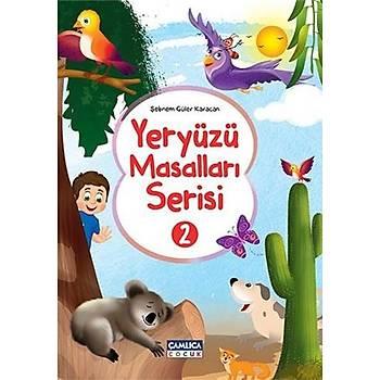 Yeryüzü Masallarý Serisi - 2 (10 Kitap) - Þebnem Güler Karacan - Çamlýca Çocuk Yayýnlarý