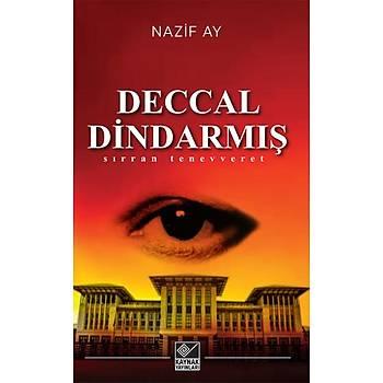 Deccal Dindarmýþ - Nazif Ay - Kaynak Yayýnlarý