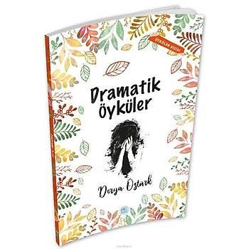 Dramatik Öyküler - Derya Öztürk - Maviçatý Yayýnlarý