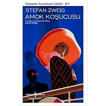 Amok Koþucusu - Stefan Zweig - Ýþ Bankasý Kültür Yayýnlarý
