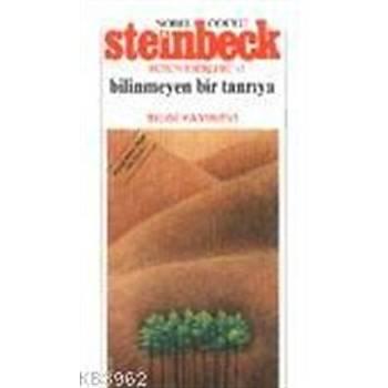 Bilinmeyen Bir Tanrýya - John Steinbeck - Bilgi Yayýnevi