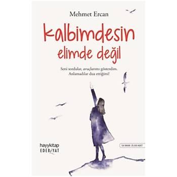 Kalbimdesin Elimde Deðil - Mehmet Ercan - Hayykitap
